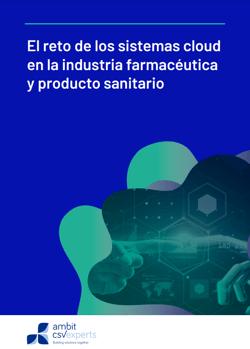 Portada reto de los sistemas cloud en la industria farmacéutica y producto sanitario